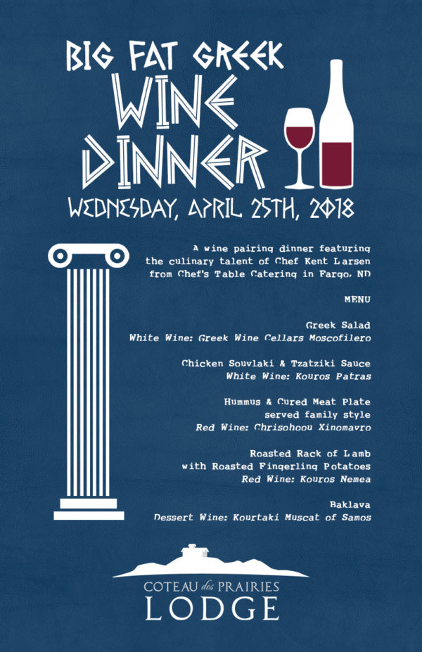 Big Fat Greek Wine Dinner Coteau Des Prairies Lodge - Chef's table catering